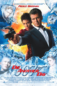 Movie poster for Die Another Day, the 20th James Bond movie.